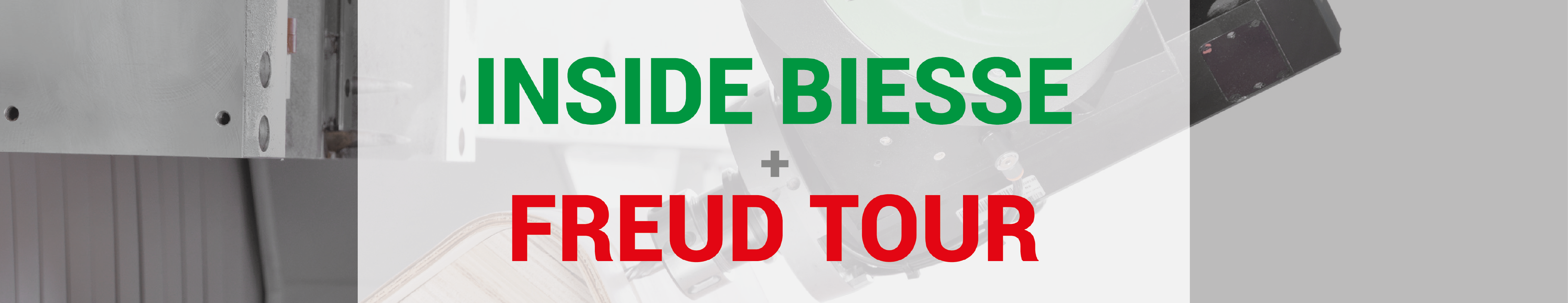 Inside Biesse + Freud Tour